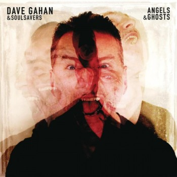 Dave Gahan And Soulsavers Angels & Ghosts